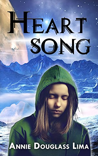 Heartsong: a Young Adult Science Fiction Adventure by [Douglass Lima, Annie]