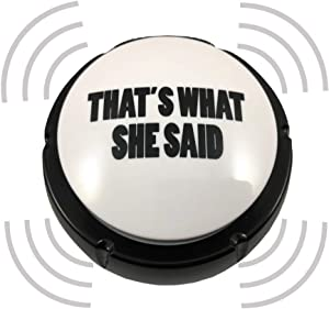 Trebisky That's What She Said Easy Button - Michael Scott Voice Funny Office Classic Quote Gift Buzzer