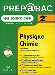 Prépabac, les exercices : Physique - Chimie, 2nde