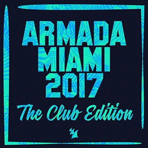 Various Artists - Armada Miami 2017: The Club Edition (2017) [WEB FLAC] Download