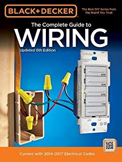 black decker the complete guide to wiring updated 6th edition current with 2014