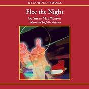 Flee the Night | Susan May Warren