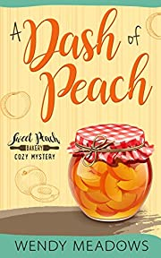 A Dash of Peach (Sweet Peach Bakery Book 1)