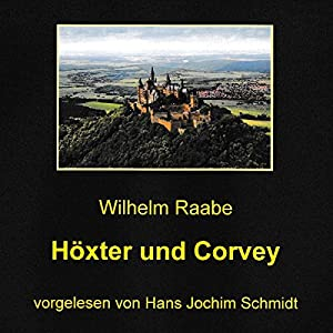 Höxter und Corvey Hörbuch