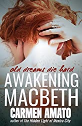 Awakening Macbeth: A Supernatural Suspense Novel