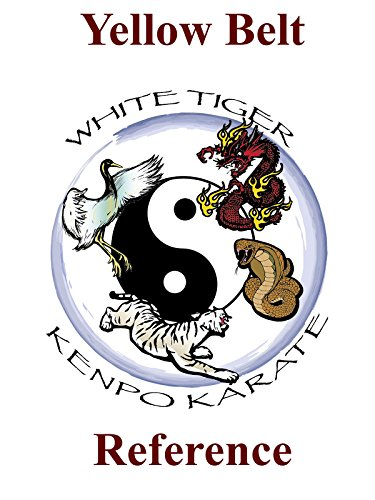 White Tiger Kenpo Yellow Belt Reference