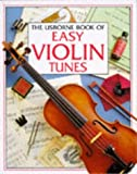 img - for The Usborne Book of Easy Violin Tunes (Tunebooks Series) by Susan Mayes (1996-02-01) book / textbook / text book