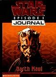 Darth Maul (Star Wars Episode 1, Journal #3)