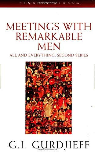 Meetings with Remarkable Men: All and Everything, 2nd Series
