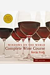 Windows on the World Complete Wine Course 2007 Hardcover