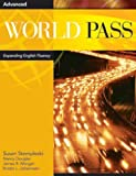 World Pass - Expanding English Fluency Bk. 6, Stempleski, Susan and Curtis, Andy, 083840670X