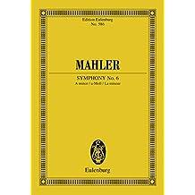 Symphony No. 6 A minor (Eulenburg Studienpartituren)