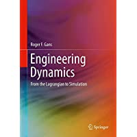 Engineering Dynamics: From the Lagrangian to Simulation