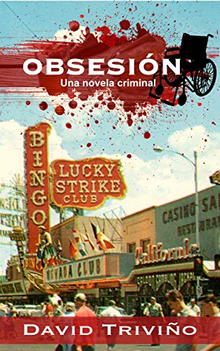 Obsesión: Una novela criminal (Spanish Edition) by [Triviño, David]