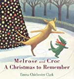 A Christmas to Remember, Emma Chichester Clark, 0802795986