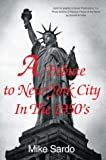 Tribute to New York City in the 1950's, Mike Sardo, 0595750826