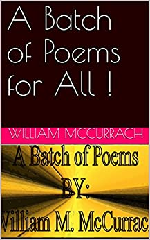 A Batch of Poems for All ! by [McCurrach, William]