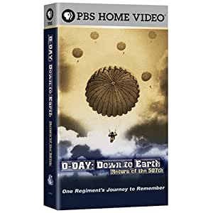 D Day: Down to Earth - Return of the 507th [VHS]