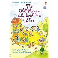 The Old Woman Who Lived in a Shoe (First Reading Level 2)