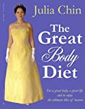 Great Body DietT for A Great Body A Grea, Julia Chin, 1425979076