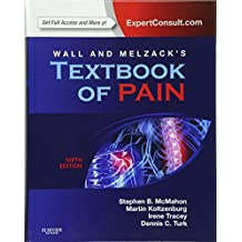 Wall and Melzack's Textbook of Pain: Expert Consult - Online and Print