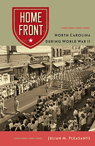 Home Front: North Carolina during World War II