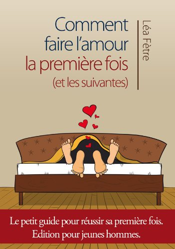 Comment reussir a faire l amour [PUNIQRANDLINE-(au-dating-names.txt) 22