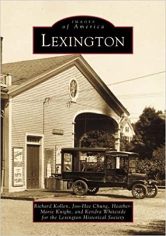 Lexington: From Libertys Birthplace to Progressive Suburb (Making of America)