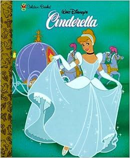 Cinderella (A little golden storybook): Golden Books
