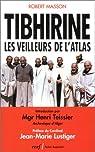 Tibhirine : Les veilleurs de l'Atlas par Masson
