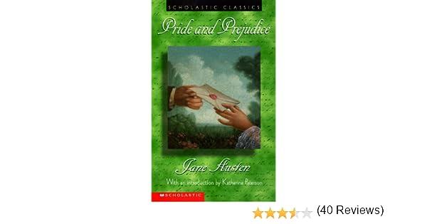 Pride and Prejudice (Scholastic Classics): Amazon.es: Jane Austen, Katherine Paterson: Libros en idiomas extranjeros