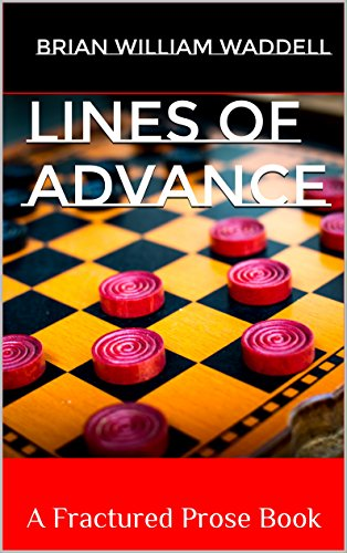 Lines of Advance: A Fractured Prose Book
