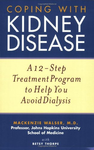 coping-with-kidney-disease-a-12-step-treatment-program-to-help-you-avoid-dialysis
