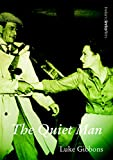 img - for The Quiet Man (Ireland into Film) book / textbook / text book