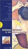 Signac et le néo-impressionnisme par Draguet