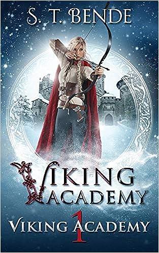 Viking Academy [Idioma Inglés]: 1: Amazon.es: Bende, S. T.: Libros en idiomas extranjeros