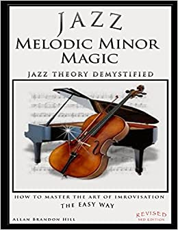 jazz-melodic-minor-magic-jazz-theory-demystified-how-to-master-the-art-of-improvisation-the-easy-way-theory-in-a-thimble