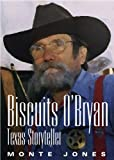 Biscuits O'Bryan, Monte Jones, 188051091X