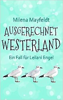 Book Ausgerechnet Westerland: Ein Fall fuer Leilani Engel