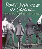 Don't Whistle in School, Ruth Tenzer Feldman, 0822517450