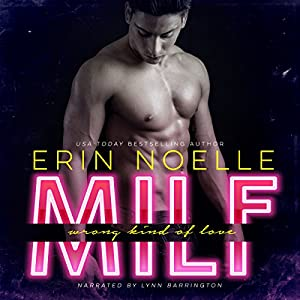 MILF: Wrong Kind of Love Audiobook