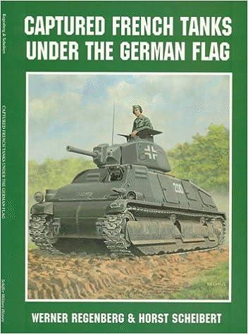 Captured French Tanks Under the German Flag (Schiffer