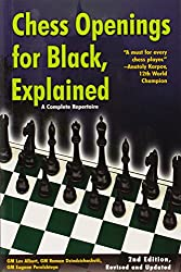 Chess Openings for Black Explained - A Complete Repertoire  2e