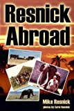 Resnick Abroad, Mike Resnick, 1570902690