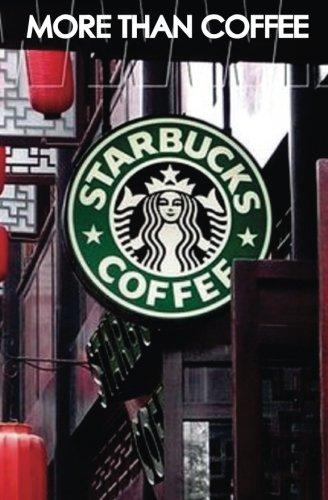 More Than Coffee: The Secrets of Starbucks Success (Best Business Books) (Volume 23) [Can Akdeniz] (Tapa Blanda)