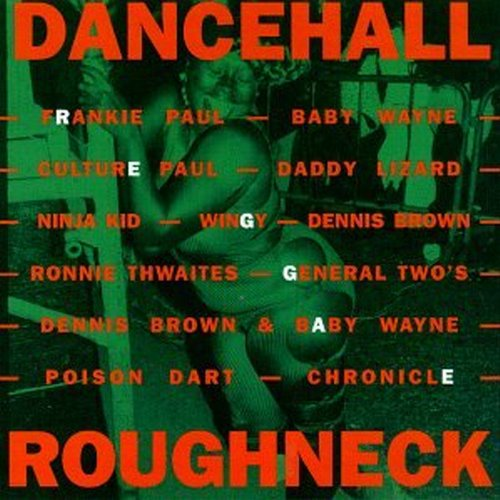 Dancehall Roughneck