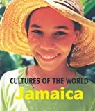 Jamaica (Cultures of the World, Second)