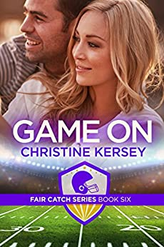 Game On (Fair Catch Series, Book Six) by [Kersey, Christine]