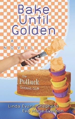 book cover of Bake Until Golden