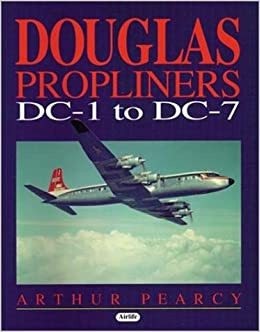 Douglas Propliners DC1-DC7